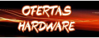 HARDWARE OFERTAS